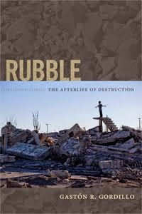 Rubble: The Afterlife of Destruction