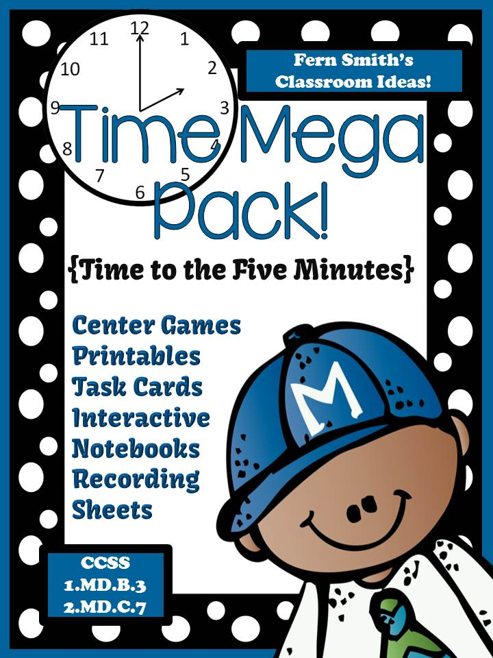 Fern Smith's Classroom Ideas Time Mega Pack - Printables, Center Games, Task Cards and Interactive Notebook Activities For 1.MD.B.3