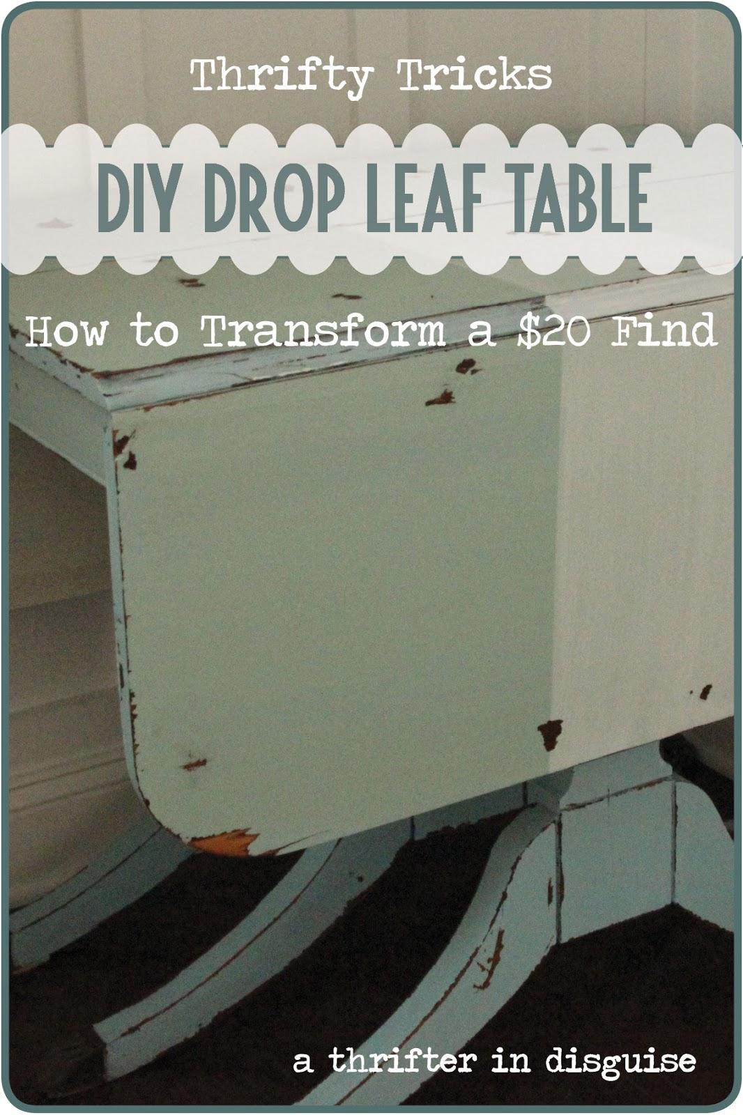 A Thrifter In Disguise Milk Paint Drop Leaf Table