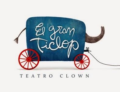El Gran Ticlop - Teatro Clown