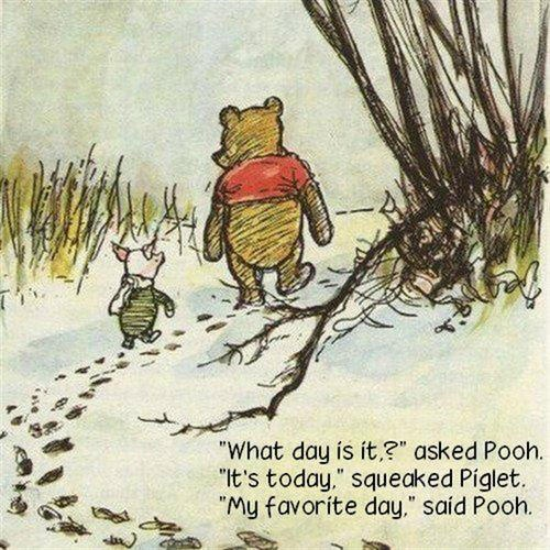 pooh, piglet, cartoon, funny, quotes, what day is it, tapandaola111