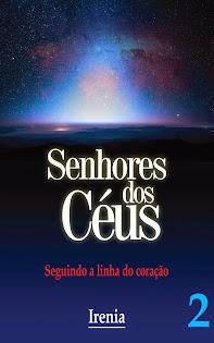 Senhores dos Céus - Irenia - Vol2