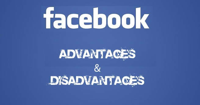 Essay facebook advantages disadvantages