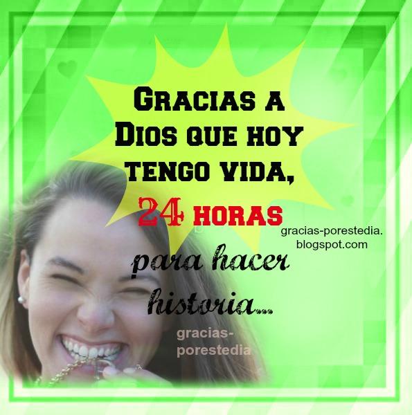 por Mery Bracho. Frases cristianas de gracias a Dios en este día, buenos días con mensaje de gracias, imagen cristiana para agradecer a Dios.