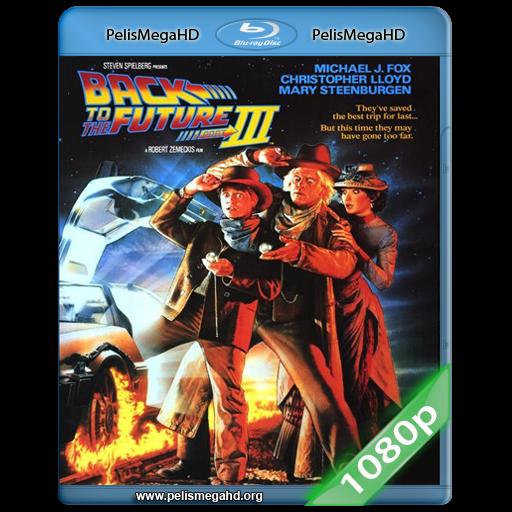 REGRESO AL FUTURO III (1990) FULL 1080P HD MKV ESPAÑOL LATINO