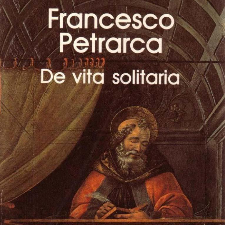 AD USUM PROPRIUM: La soledad según Petrarca