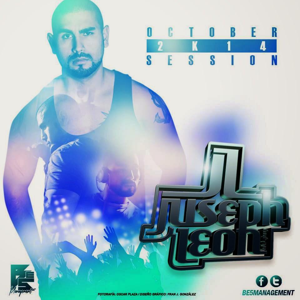 DJ Juseph León - OCTOBER 2K14 SESSION