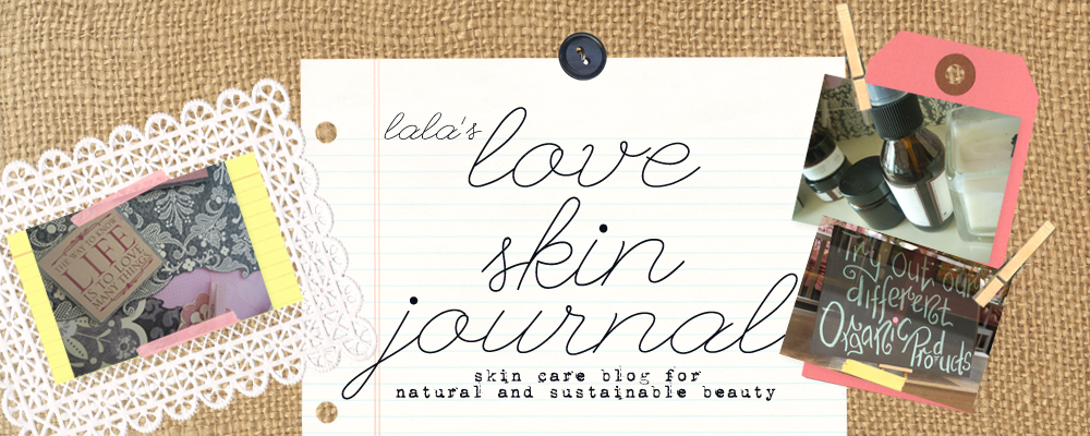lala's love skin journal | Skin care blog for natural and sustainable beauty