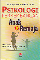 toko buku rahma: buku PSIKOLOGI PERKEMBANGAN ANAK & REMAJA, pengarang syamsu yusuf, penerbit rosda