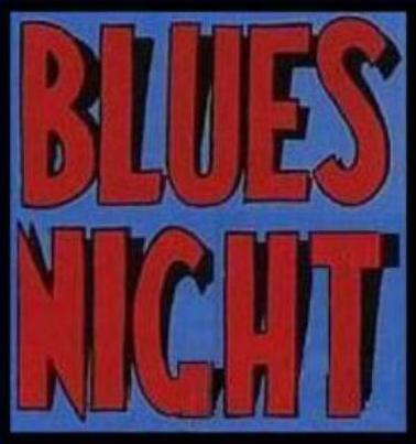 BLUES NIGHT ON TOUR