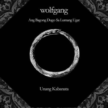 Wolfgang – Ang Bagong Dugo sa Lumang Ugat LOSSLESS