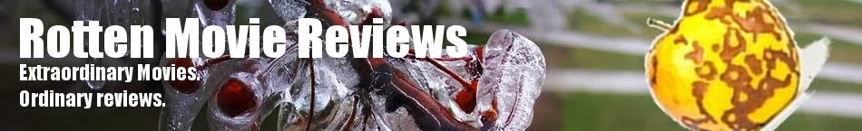 Rotten Movie Reviews