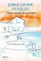 Ranking, los más vendidos. Número 12: Ultimo verano de juventud, de Jorge Javier Vázquez.