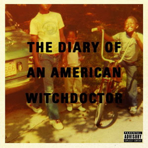Witchdoctor ‎- The Diary Of An American Witchdoctor (CD) (2007) (320 kbps)