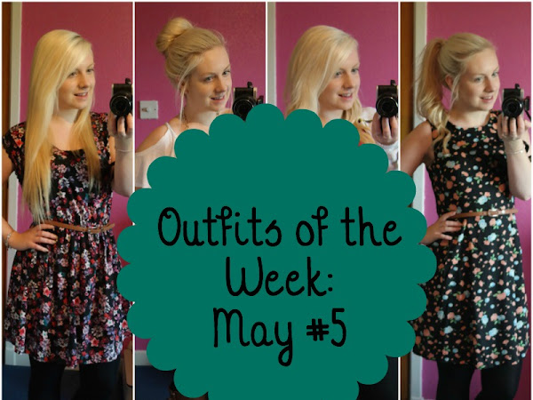 Outfits of the Week: May #5