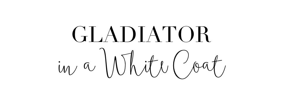 Gladiator in a White Coat