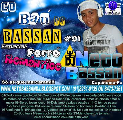 CD BAÚ DO BASSAN ESPECIAL FORRÓ ROMÂNTICO ANTIGO (Só as que marcaram) BY DJ NETO BASSAN