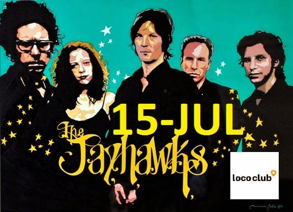 THE JAYHAWKS: palabras mayores (El Loco, 15-7-14) - 1