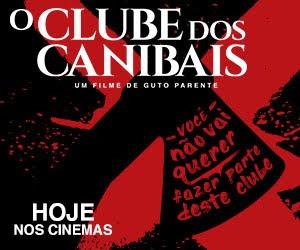 FILME: O CLUBE DOS CANIBAIS