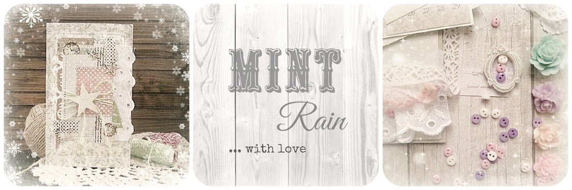 MintRain...with love