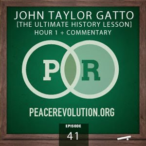 peace revolution: episode041 - ultimate history lesson, part1