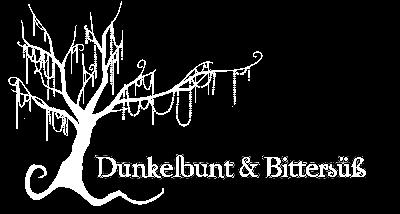 ★ Dunkelbunt & Bittersüß ★