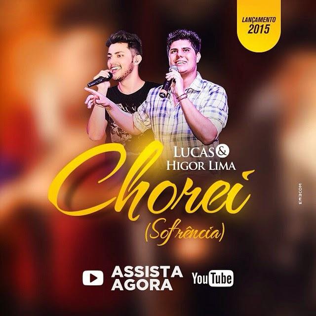 Lucas e Higor Lima - Chorei (Sofrência)  Mp3