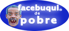 Blog - Facebuqui de Pobre