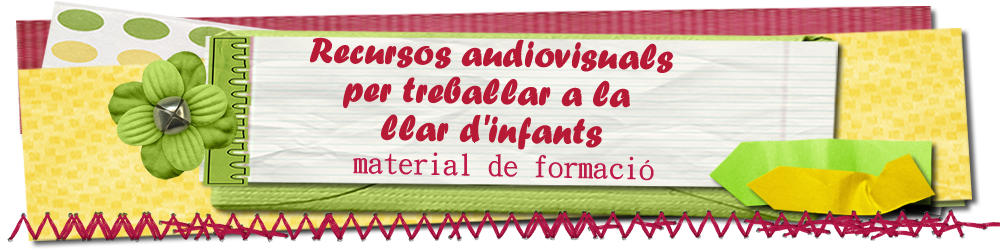 recursos audiovisuals per a les llars d'infants