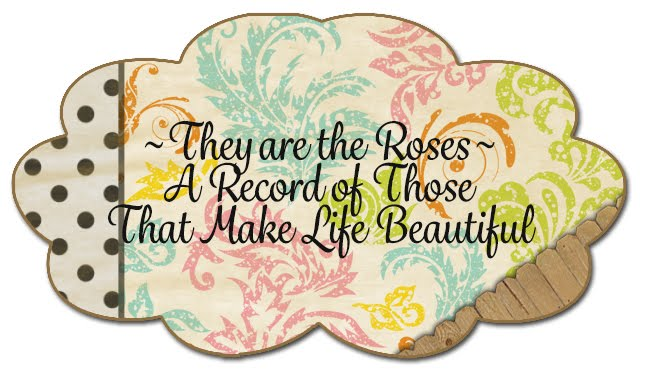 They are the Roses...