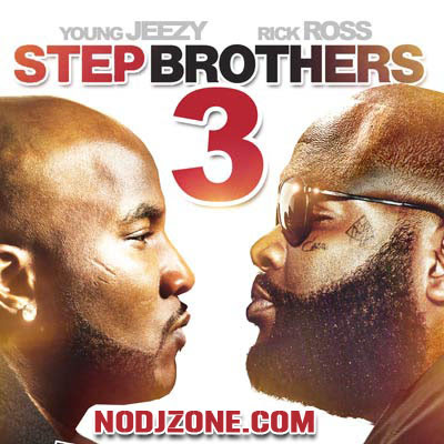 Young_Jeezy_And_Rick_Ross-Step_Brothers_3-(Bootleg)-2011