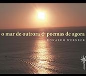 O Mar de Outrora e Poemas de Agora