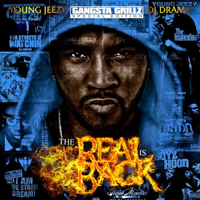 Young_Jeezy-The_Real_is_Back_(Hosted_by_DJ_Drama)-(Bootleg)-2011-WEB