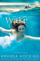 bookcover of WAKE  (Watersong series) by Amanda Hocking