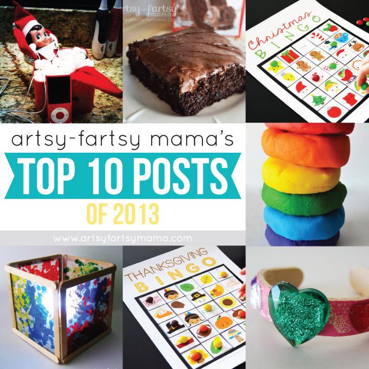 Artsy-Fartsy Mama's Top 10 Tutorials & Recipes of 2013 at artsyfartsymama.com