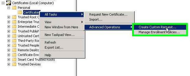 Create a certificate request using microsoft management console mmc expand the personal folder in the certificates right click all tasks select advanced operations and create custom request yadclub Image collections