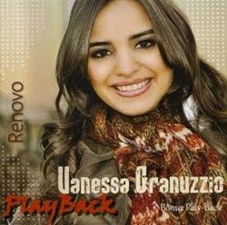 Vanessa Vanessa Granuzzio   Renovo 2011 Playback Baixar CD