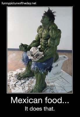 Mexican Food Funny The Hulk