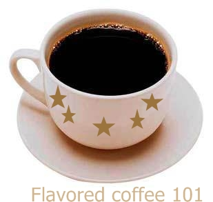 flavored coffee 101