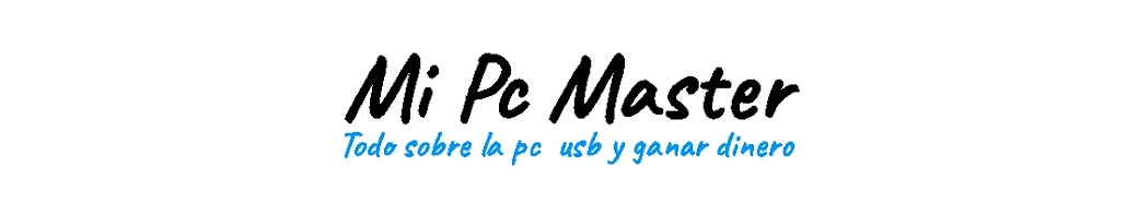 Mi Pc Master【Tutoriales Educativos Faciles e Interesantes Online】