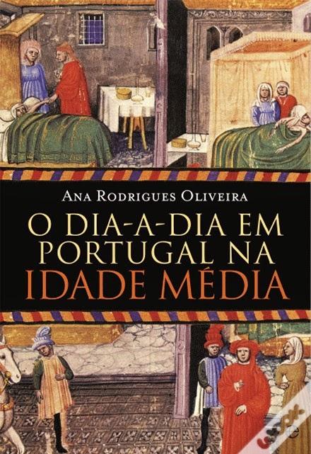 http://www.wook.pt/ficha/o-dia-a-dia-em-portugal-na-idade-media/a/id/16230742?a_aid=54ddff03dd32b
