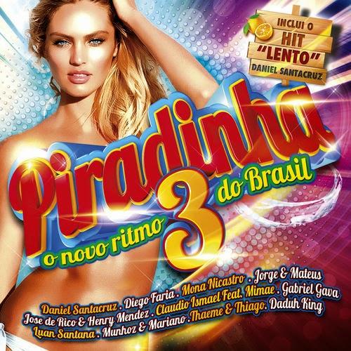 Piradinha 3 - O Novo Ritmo do Brasil