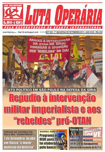 LEIA A EDIÇÃO DO JORNAL LUTA OPERÁRIA, Nº 265, 1ª QUINZENA DE SETEMBRO/2013