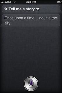 Siri: Tell me a story.