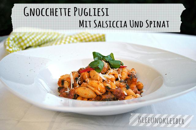 Gnocchette Pugliesi mit Salsiccia und Spinat