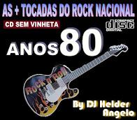 As + Tocadas do Rock Nacional Anos 80 By Dj Helder Angelo