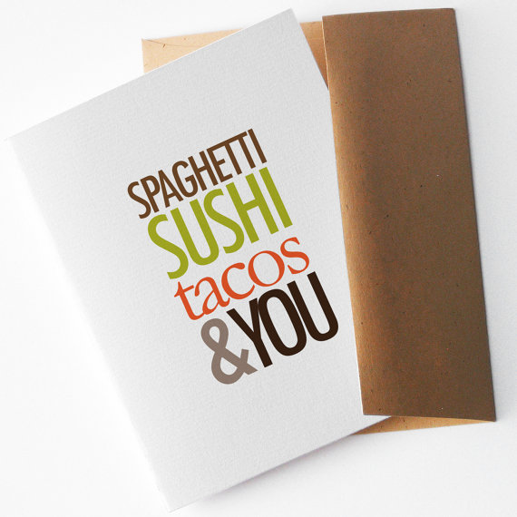 adult valentine card spaghetti sushi tacos and you via flytrapone