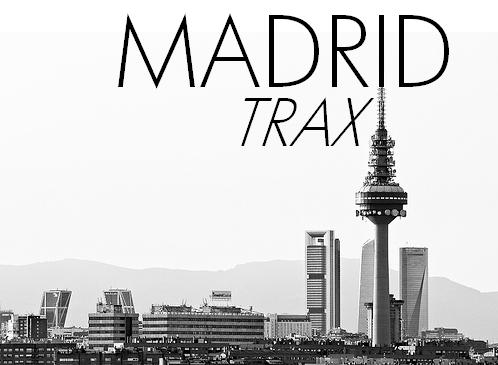 Madrid Trax