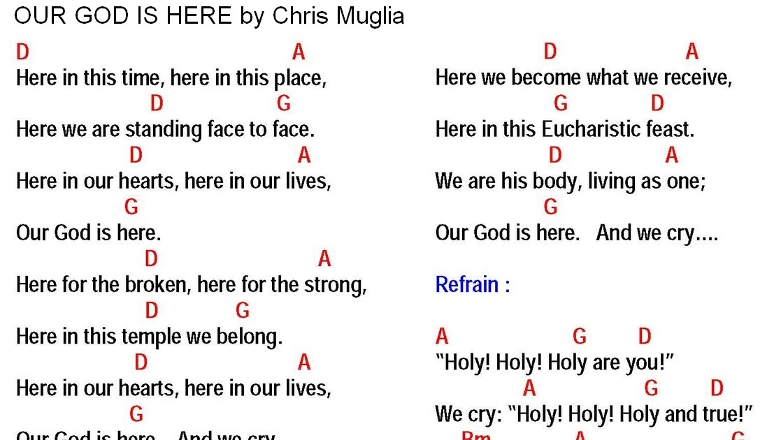 OUR GOD IS HERE (Chris Muglia) - lyrics and chords ~ Sing and Praise!