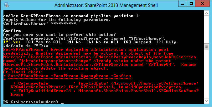 Set-SPPassPhrase: Error deploying administration application pool credentials. Another deployment may be active.